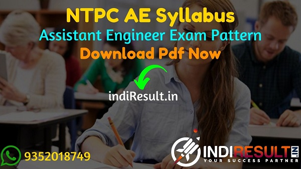 NTPC AE Syllabus 2021 - Download NTPC AEN Syllabus pdf in Hindi/English & NTPC Assistant Engineer Civil, Electrical, Electronics, Mechanical Syllabus Pdf.