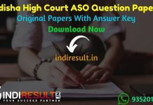 Odisha High Court ASO Previous Question Papers - Download Odisha High Court ASO Previous Year Question Paper pdf, Assistant Section Officer Question Papers