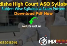 Odisha High Court ASO Syllabus 2021 - Download Odisha High Court Assistant Section Officer Syllabus. Get ASO Syllabus Pdf Odisha High Court & Exam Pattern.