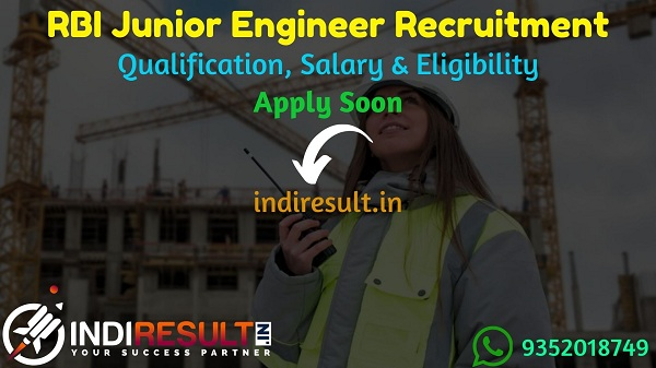 RBI JE Recruitment 2021 - Apply online RBI Junior Engineer Vacancy Notification, Eligibility Criteria OF RBI Junior Engineer Recruitment, Salary, Last Date.