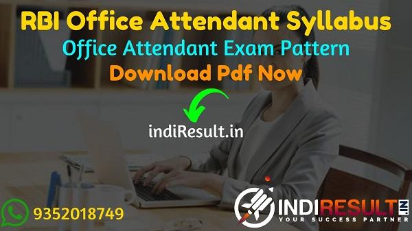 RBI Office Attendant Syllabus 2021 - Download RBI Office Attendant Exam Syllabus Pdf in Hindi/English & Exam Pattern, RBI Office Attendant New Syllabus