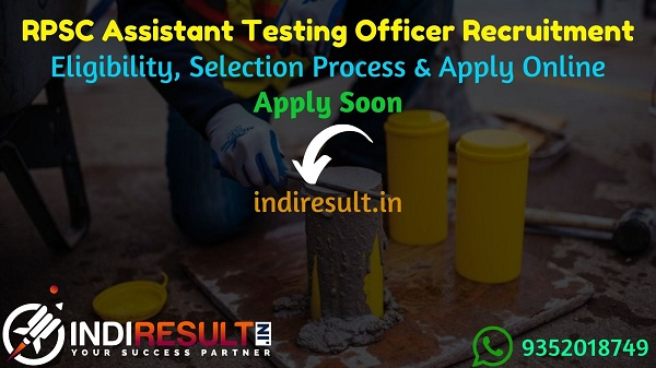 RPSC Assistant Testing Officer Recruitment 2021 – Apply RPSC Rajasthan Assistant Testing Officer Vacancy Notification, Eligibility Criteria,Age Limit,Salary