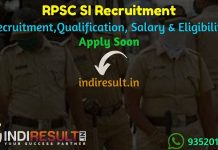 RPSC SI Recruitment 2021 - Apply RPSC 859 Police Sub Inspector Recruitment, RPSC SI Vacancy Notification, New RPSC Police SI Bharti, Latest RPSC SI Salary