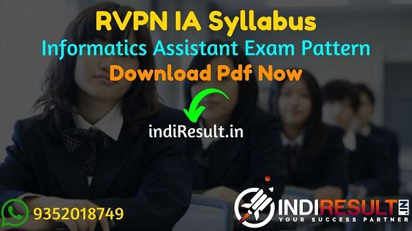 RVPN IA Syllabus 2021 - RVPNL IA/Informatics Assistant Syllabus pdf Download. IA Syllabus & RVPN IA Exam Pattern, Download RVPNL IA Syllabus pdf.