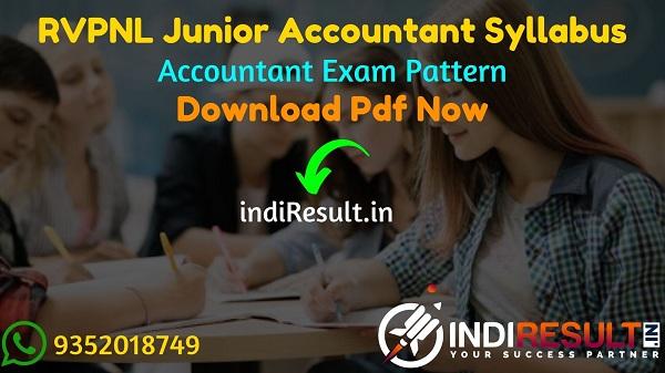 RVPN Junior Accountant Syllabus 2021 - RVPNL Junior Accountant Syllabus pdf Download & RVPN Jr Accountant Syllabus & Exam Pattern. RVPNL Accountant Syllabus