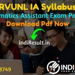 RVUNL IA Syllabus 2021 - RVUNL IA/Informatics Assistant Syllabus pdf Download. RVUNL IA Exam Pattern & Syllabus, Download JVVNL AVVNL IA Syllabus pdf.
