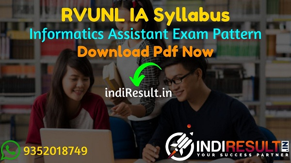 RVUNL IA Syllabus 2021 - RVUNL IA/Informatics Assistant Syllabus pdf Download. RVUNL IA Exam Pattern & Syllabus, Download JVVNL AVVNL IA Syllabus pdf.