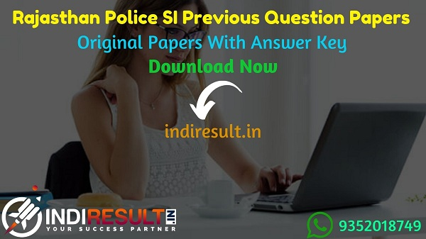 Rajasthan Police SI Previous Question Papers - Download Rajasthan Police Sub Inspector Previous Year Question Papers Exam & RPSC SI Old Papers With Answer,