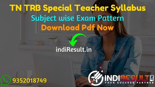 TN TRB Special Teacher Syllabus 2021 - Download TRB Special Teacher Syllabus.TN Special Teacher Syllabus for Art, Sewing, Drawing,Physical Education Teacher