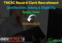 TNCSC Record Clerk Recruitment 2021 - Apply TN Record Clerk Watchman Vacancy Notification, Eligibility Criteria, Age Limit, Salary, Qualification,Last Date.