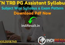 TRB PG Syllabus 2021 -Download PG TRB Syllabus. TRB TN PG Assistant Syllabus For English, Tamil, Mathematics,Physics,Chemistry,Botany, Zoology & History pdf