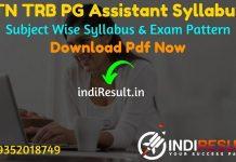 TRB PG Syllabus 2021 -Download PG TRB Syllabus. TRB TN PG Assistant Syllabus For English, Tamil, Mathematics,Physics,Chemistry,Botany, Zoology & History pdf