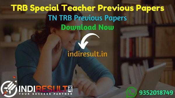 TRB Special Teacher Previous Question Papers - Download TN TRB Special Teacher Question Paper pdf, TRB TN Special Teacher Old Papers, TRB Question Paper