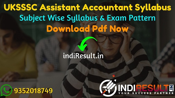 UKSSSC Assistant Accountant Syllabus 2021 - Download UK Assistant Accountant Syllabus pdf in Hindi.UKSSSC Syllabus & Exam Pattern pdf.UK Accountant Syllabus