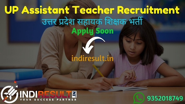 UP Assistant Teacher Recruitment 2021 - Apply UP 1894 Assistant Teacher Vacancy Notification, Uttar Pradesh Assistant Teacher Eligibility, Salary, Age Limit