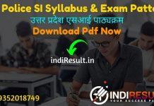 UP Police SI Syllabus 2021 - Download UP SI Syllabus pdf in Hindi/English & UP Police Sub Inspector Exam Pattern.Get Uttar Pradesh SI Syllabus in Hindi pdf.