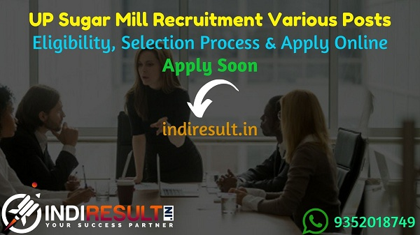 UP Sugar Mill Recruitment 2021 - Apply UP Suger Mill 93 Manager, Engineer, Chemist, Accountant Vacancy Notification, Salary, Eligibility Criteria, Age Limit