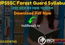 UPSSSC Forest Guard Syllabus 2021 - Download UP Forest Guard Syllabus pdf in Hindi & UPSSSC Vanrakshak Syllabus & Exam Pattern pdf. Forest Guard Syllabus up