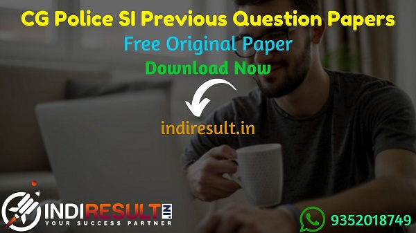 CG Police SI Previous Question Papers - Download CG Police SI Previous Year Question Papers pdf. Get CG SI Old Previous Year Paper. Chhattisgarh SI Papers.