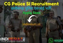 CG Police SI Recruitment 2021 - Chhattisgarh Vyapam published CG SI Vacancy Notification, Eligibility Criteria, Age Limit, Salary, Qualification, Last Date.