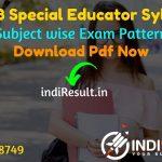 DSSSB Special Educator Syllabus 2021 - Download DSSSB Special Educaton Teacher Syllabus pdf in Hindi/English. Download DSSSB Special Teacher SyllabusPdf.