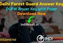 Delhi Forest Guard Answer Key 2021 - Download DOFW Forest Guard Delhi Answer Key pdf & forest.delhigovt.nic.in Forest Guard Answer Key with Question Paper.