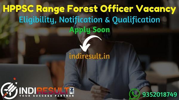 HPPSC RFO Recruitment 2021 - Himachal Pradesh Public Service Commission released HPPSC 45 Range Forest Officer Vacancy Notification, Eligibility Criteria.