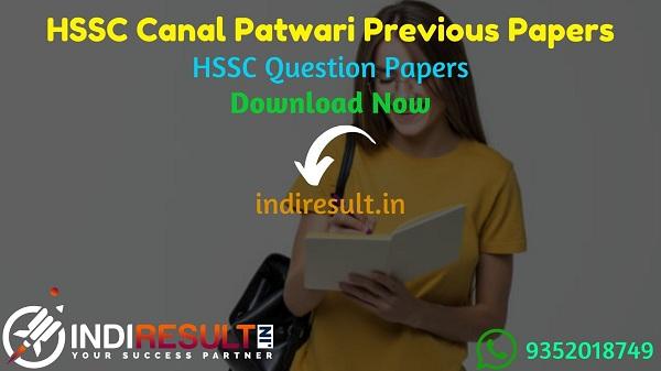 HSSC Canal Patwari Previous Question Papers - Download HSSC Haryana Canal Patwari Previous Year Question Papers pdf. Get HSSC Canal Patwari Question paper.