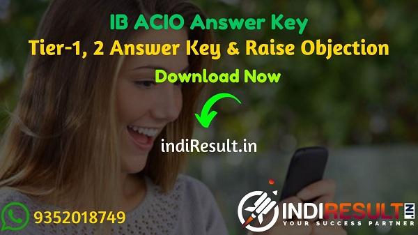 IB ACIO Answer Key 2021 - Intelligence Bureau IB Released Answer Key of ACIO Exam & IB ACIO Tier 1 Answer Key available on official website mha.gov.in.