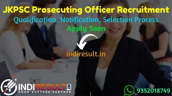 JKPSC Prosecuting Officer Recruitment 2021 - Apply JKPSC 70 Prosecuting Officer Vacancy Notification, Eligibility Criteria, Age Limit, Salary, Last Date.
