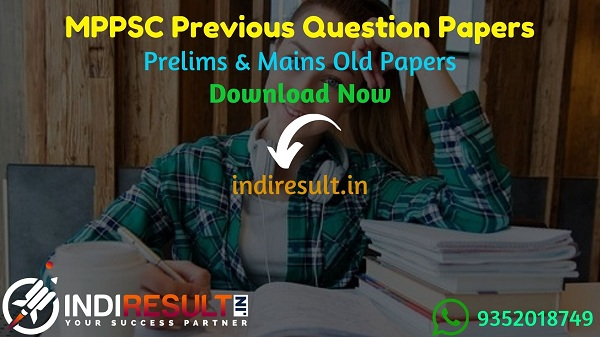 MPPSC Previous Question Papers - Download MPPSC Prelims & Mains Previous Year Question Papers Pdf in Hindi. MPPSC Question Paper with Answer key.MPPSC Paper