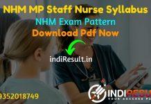 NHM MP Staff Nurse Syllabus 2021 - Download MP NHM Staff Nurse Syllabus pdf in Hindi/English & NHM MP Staff Nurse Exam Pattern, NHM Staff Nurse Syllabus MP