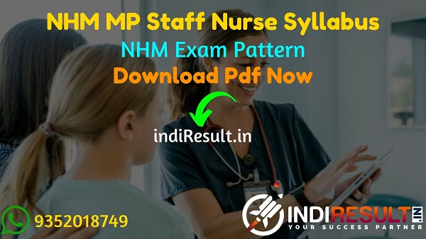 NHM MP Staff Nurse Syllabus 2021 - Download MP Staff Nurse Syllabus pdf in Hindi/English & NHM MP Staff Nurse Exam Pattern, NHM Staff Nurse Syllabus MP.
