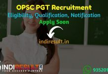 OPSC PGT Recruitment 2021 - Apply Odisha 139 Post Graduate Teacher Vacancy Notification, Eligibility Criteria, Age Limit, Salary, Educational Qualification.