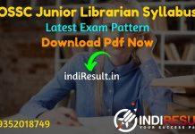 OSSC Junior Librarian Syllabus 2021 - Download OSSC Odisha Junior Librarian Syllabus Pdf & OSSC Junior Librarian Exam Pattern. Download OSSC Syllabus Pdf