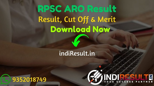 RPSC ARO Result 2021 - Download RPSC Agriculture Research Officer Result, Cut off & Merit List 2021. The Result Date Of RPSC ARO Exam is 25 March 2021.