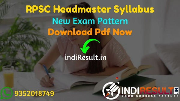 RPSC Headmaster Syllabus 2021 : Download RPSC Headmaster 2021 Syllabus pdf in Hindi & RPSC HM Exam Pattern pdf. Syllabus of RPSC Headmaster Exam 2021.
