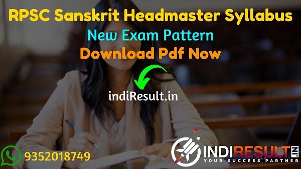RPSC Sanskrit Shiksha Vibhag Headmaster Syllabus 2021 : Download RPSC Sanskrit Headmaster Syllabus 2021 pdf in Hindi & RPSC Sanskrit Dept HM Exam Pattern