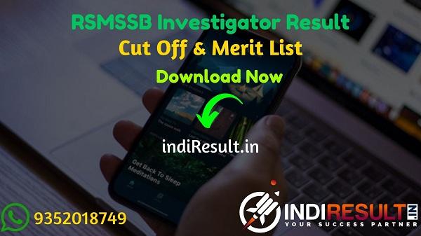 RSMSSB Investigator Result 2021- Check RSMSSB Rajasthan Investigator Result, Cut off & Merit List. Result Date Of RSMSSB Investigator Exam is March 3rd Week