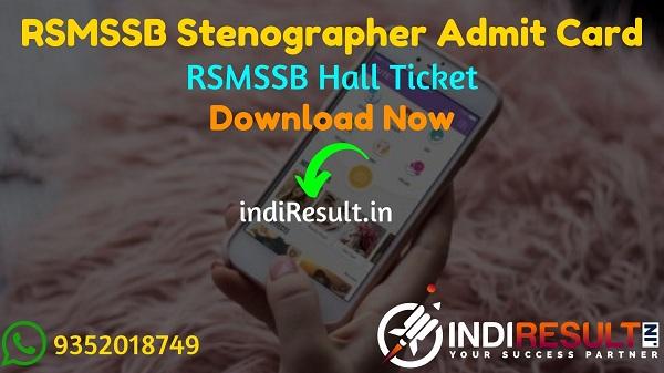 RSMSSB Stenographer Admit Card 2021 - Download Rajasthan RSMSSB Steno Admit Card 2021. As Per Notification RSMSSB Stenographer Exam Date is 21 March 2021.