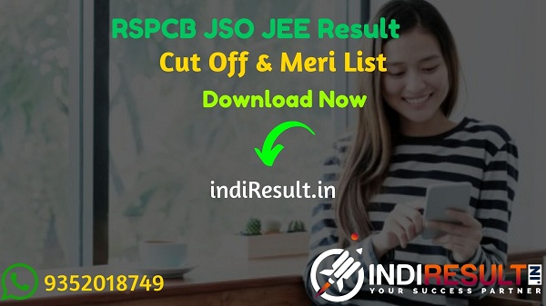 RSPCB JSO JEE Result 2021 - Download Rajasthan RSPCB JEE JSOResult, Cut off & Merit List 2021. The Result Date Of RSPCB JSO JEE Exam is 19 March 2021.