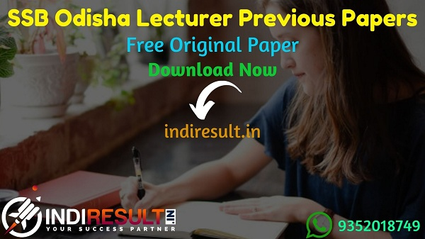 SSB Odisha Lecturer Previous Question Papers - Download SSB Odisha Lecturer Previous Year Question Papers pdf & SSB Odisha Lecturer Question Paper.