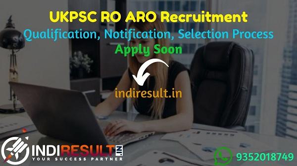 UKPSC RO ARO Recruitment 2021 - Apply UKPSC Uttarakhand Review Officer (RO) Accounts & Asst Review Officer (ARO) Vacancy Notification, UKPSC RO ARO Salary