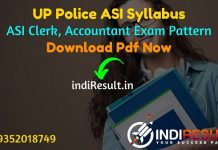 UP Police ASI Syllabus 2021 - Download UP Police ASI Clerk Accountant Syllabus pdf in Hindi/English. New Uttar Pradesh ASI Clerk Syllabus & Exam Pattern.
