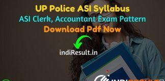 UP Police ASI Syllabus 2021 - Download UP Police ASI Clerk Accountant Syllabus pdf in Hindi/English. New Uttar Pradesh ASI Clerk Syllabus & Exam Pattern.