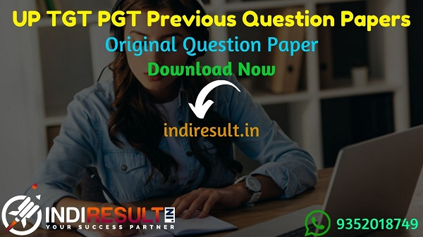 UP TGT PGT Previous Question Papers - Download UP TGT Previous Year Question Papers pdf & UP PGT Question Paper. UPSESSB TGT PGT Teacher Previous Papers