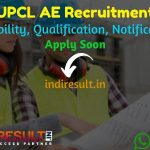 UPCL AE Recruitment 2021 - Apply UPCL 105 AE, AO, LO, PO Vacancy, Notification, Eligibility Criteria, Age Limit, Salary, Educational Qualification.