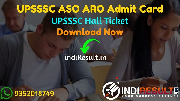 UPSSSC ASO ARO Admit Card 2021 - Download Uttar Pradesh UPSSSC ARO ASO Admit Card 2021. As Per Notification UPSSSC ASO ARO Exam Date is 08 May 2021.