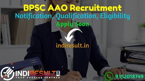 BPSC AAO Recruitment 2021: Apply BPSC 138 Assistant Audit Officer Vacancy Notification, Notification, Eligibility Criteria, Age Limit, Salary, Last Date.