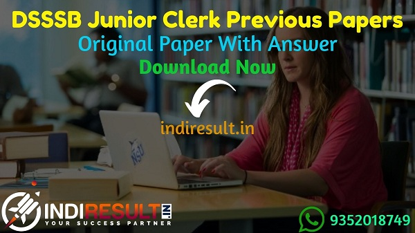 DSSSB Junior Clerk Previous Question Papers - Download DSSSB Junior Clerk Previous Year Question Papers Pdf in Hindi English, DSSSB Clerk Old Paper with Ans